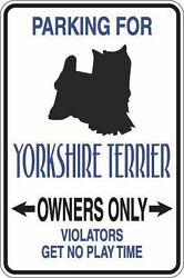 *Aluminum* Parking For Yorkshire Terrier Owners Only 8