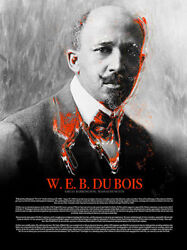 Web Du Bois Poster W/ Bio Black History African American Naacp Founder 18x24
