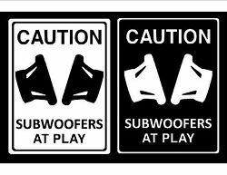 Caution Subwoofers At Play Funny Vinyl Car Window Decal Sticker Color