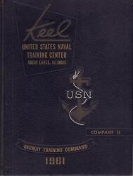 1961 The Keel Us Naval Training Center Company 16 Great Lakes Il Very Good Cond
