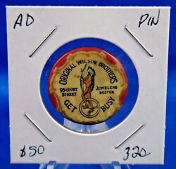 Original Wilson Brothers Jewelers Boston Get Busy Ad Pin Pinback Button 1