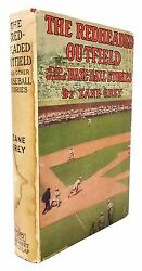 Zane Grey - The Redheaded Outfield - Signed From Greyand039s Personal Library - 1920