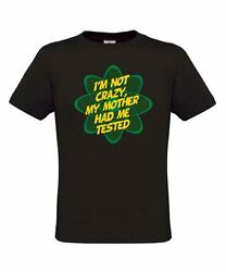 Graphic T-shirt - Sheldon Cooper - Iand039m Not Crazy My Mother Had Me Tested
