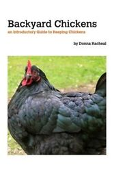 Backyard Chickens - Keeping Chickens (Paperback or Softback)
