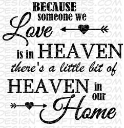 Someone We Love Is In Heaven Removable Vinyl Wall Art Decal Sticker Decor