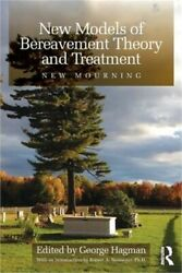 New Models Of Bereavement Theory And Treatment New Mourning Paperback Or Softb