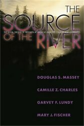 The Source Of The River The Social Origins Of Freshmen At Americaand039s Selective C