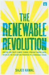 The Renewable Revolution: How We Can Fight Climate Change, Prevent Energy Wars,