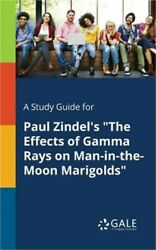 A Study Guide For Paul Zindeland039s The Effects Of Gamma Rays On Man-in-the-moon Mar