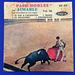 Folk Ep - Paso Dobles - Aimable - Vogue Israeli 1960 Original 7and039and039 Red Label Rare
