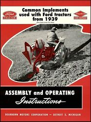 Ford Tractor Common Implements Used With Ford Tractors 1939-1953