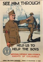 See Him Through Help Us To Help The Boys 1918 Knights Of Columbus Poster