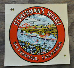 Original Vintage Travel Decal Fishermanand039s Wharf San Francisco California 1940and039s