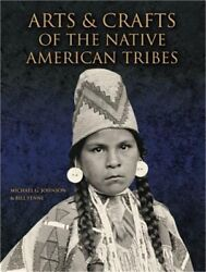 Arts And Crafts Of The Native American Tribes Hardback Or Cased Book
