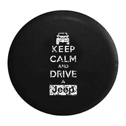 Distressed - Keep Calm and Drive a Jeep Wrangler Spare Tire Cover Vinyl Black