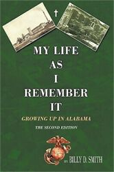 My Life as I Remember It: Growing Up in Alabama (Hardback or Cased Book)