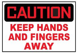 Caution Keep Hands And Fingers Away Sticker Safety Sticker Sign D3754 OSHA