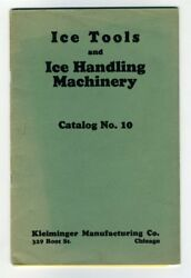Ice Tools Handling Machinery Kleiminger Manufacturing Company 1920s Catalogue