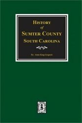 Sumter County South Carolina History Of. (Paperback or Softback)