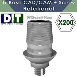 200 X Dental Implant Ti-base Sirona® Cad/cam Rotational With Out Hex + Screws