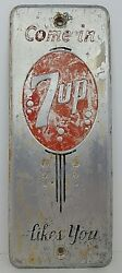 Vintage Come In 7 Up Likes You Soda Pop Metal Palm Door Push Sign General Store