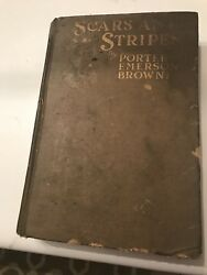 1st Edition Scars And Stripes Porter Emerson Browne 1917 Peter Newell