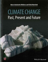 Climate Change : Past Present and Future Hardcover by Mélières Marie-anto...