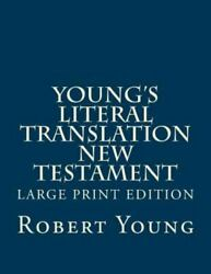 Young's Literal Translation New Testament, Paperback By Young, Robert, Brand ...