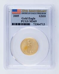 2005 G10 Us Gold Eagle Graded By Pcgs As Ms69 20th Anniversary