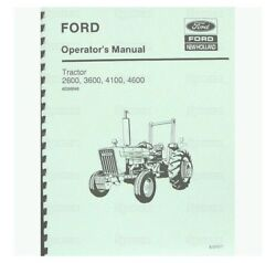 Operator/owner's Instruction Manual For Ford 2600 3600 4100 4600 Tractor New Rep