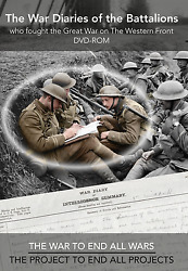 Dvd - Rom War Diaries Of The Battalions Who Fought Ww1 On The Western Front