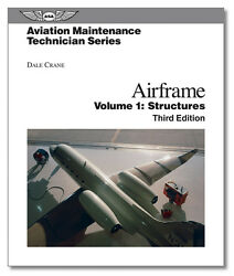 Amt Maintenance Technician Series Airframe Structures Isbn 978-1-56027-712-5