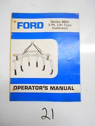 Ford 400a Field Cultivator 3 Point Lift Operatorand039s Ownerand039s Manual Se 4463