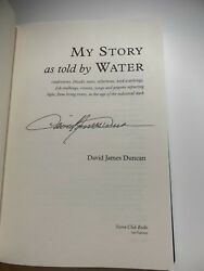 Davd James Duncan My Story As Told By Water 1st/1st Hardbound. Signed.