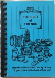 The Best of Friends Friends of the Sumter County Library recipe book