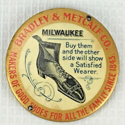 Antique Bradley Metcalf Company Advertising Pocket Mirror Shoes For The Family