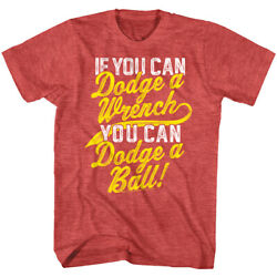DodgeBall If You Can Dodge a Wrench Men's Slogan T Shirt Patches O'Houlihan Ball