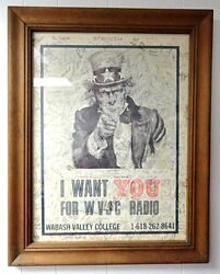 Wabash Valley College - I Want You For Wvjc Radio - Mt. Carmel Il -signed Poster