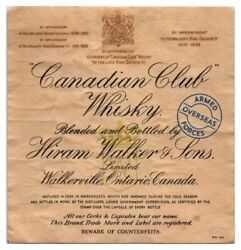 Canadian Club Whisky Whiskey Bottle Label W/ Overseas Armed Forces Mark