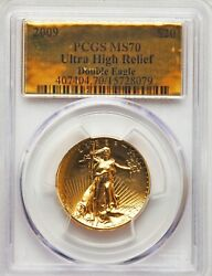 2009 $20 One-Ounce Gold Ultra High Relief Double Eagle PCGS MS 70