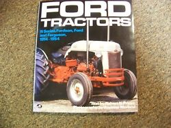 Farm Tractor Color History Ford Tractors N-series Fordson Ford And Ferguson