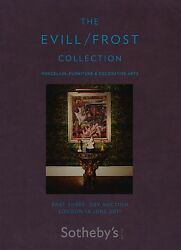 Evill / Frost Collection Antique Furniture And Decorative Arts Auction Catalogue
