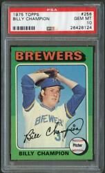 1975 Topps 256 Billy Champion Brewers Psa 10 26428124