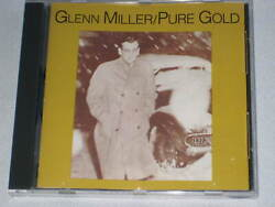 Glenn Miller Pure Gold Cd 10 Big Hits Of 40s And 50s. Mint