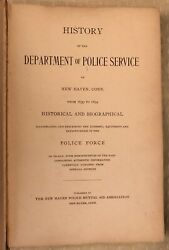 Antique Victorian History Of The Dept Of Police Service New Haven Ct 1639-1899