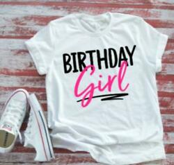 Birthday Girl Cute Women's White T shirt  with FREE SHIPPING. $16.19