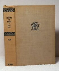 Century Of Silver 18471947 May Book History Rogers Wilcox Holmes Marks Sterling