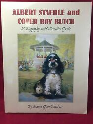ALBERT STAEHLE AND COVER BOY BUTCH - COCKER SPANIEL DOG BUTCH RARE BOOK!