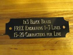 1quot;x3quot; BLACK BRASS NAME PLATE ART TROPHIES GIFT TAXIDERMY FLAG CASE FREE ENGRAVE $2.99