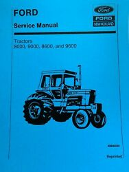 Ford New Holland 8000, 8600, 9000, 9600 Tractor Service Manual Printed